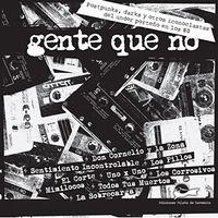 Libro GENTE QUE NO: POST PUNKS, DARKS Y OTROS ICONOCLASTAS DEL UNDER PORTEÑO DE LOS '80