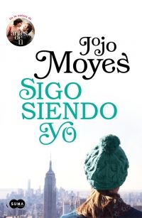 Libro SIGO SIENDO YO (ANTES DE TI #3)