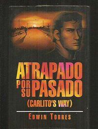 Libro ATRAPADO POR SU PASADO (CARLITO'S WAY)