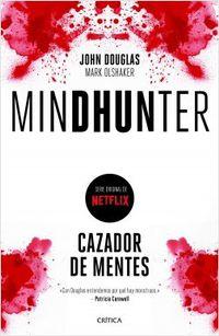 Libro MINDHUNTER: CAZADOR DE MENTES