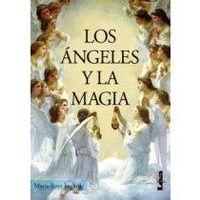 Libro LOS ÁNGELES Y LA MAGIA