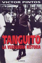 Libro TANGUITO: LA VERDADERA HISTORIA