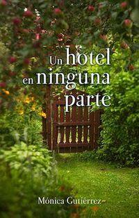 Libro UN HOTEL EN NINGUNA PARTE