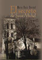Libro EL SECRETO DE SAINT MICHAEL