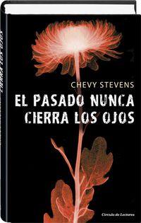Libro EL PASADO NUNCA CIERRA LOS OJOS