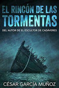 Libro EL RINCÓN DE LAS TORMENTAS