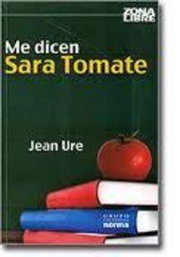 Libro ME DICEN SARA TOMATE