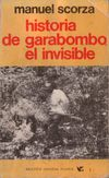 HISTORIA DE GARABOMBO EL INVISIBLE (LA GUERRA SILENCIOSA #2)