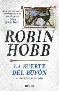 Libro LA SUERTE DEL BUFÓN (EL PROFETA BLANCO III)