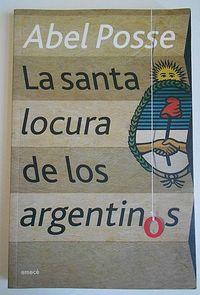 Libro LA SANTA LOCURA DE LOS ARGENTINOS