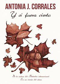 """Libro """"Y SI FUERA CIERTO"""""""