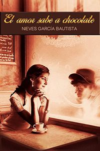 Libro EL AMOR SABE A CHOCOLATE