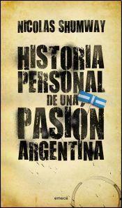 Libro HISTORIA PERSONAL DE UNA PASIÓN ARGENTINA