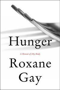 Libro HUNGER: A MEMOIR OF (MY) BODY