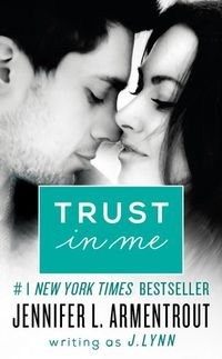 Libro TRUST IN ME (WAIT FOR YOU #1.5)
