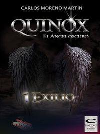 Libro QUINOX, EL ÁNGEL OSCURO 1: EXILIO