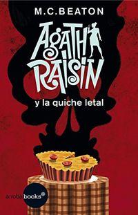Libro AGATHA RAISIN Y LA QUICHE LETAL