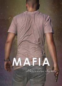 Libro MAFIA (MÍRAME Y DISPARA #5)