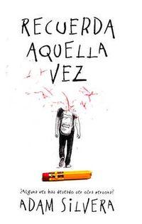 Libro RECUERDA AQUELLA VEZ