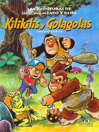 Libro KILIKILIS Y GOLAGOLAS