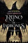 REINO DE LADRONES (SEIS DE CUERVOS II)