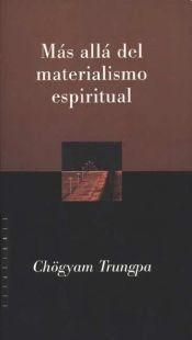 Libro MÁS ALLÁ DEL MATERIALISMO ESPIRITUAL