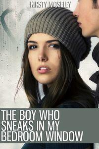 Libro THE BOY WHO SNEAKS IN MY BEDROOM WINDOW