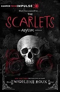 Libro THE SCARLETS (ASYLUM)