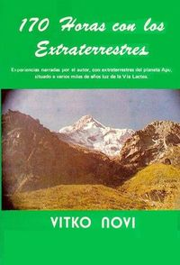Libro 170 HORAS CON LOS EXTRATERRESTRES