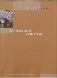Libro LA PRIMERA TEORÍA DE LA PRAXIS