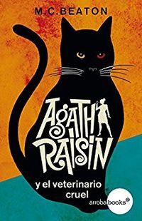 Libro AGATHA RAISIN Y EL VETERINARIO CRUEL