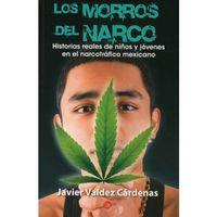 Libro LOS MORROS DEL NARCO