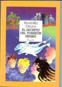Libro EL SECRETO DEL TORREÓN NEGRO