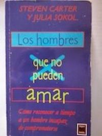 Libro LOS HOMBRES QUE NO PUEDEN AMAR