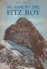 Libro AL ASALTO DEL FITZ ROY