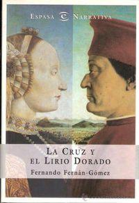 Libro LA CRUZ Y EL LIRIO DORADO