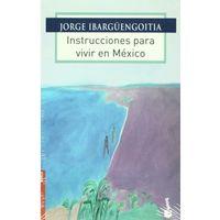 Libro INSTRUCCIONES PARA VIVIR EN MÉXICO