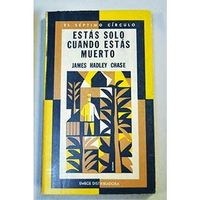Libro ESTÁS SOLO CUANDO ESTÁS MUERTO