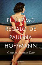 Libro EL ÚLTIMO REGALO DE PAULINA HOFFMAN