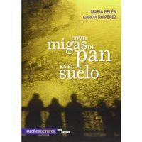 Libro COMO MIGAS DE PAN EN EL SUELO