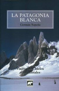Libro LA PATAGONIA BLANCA