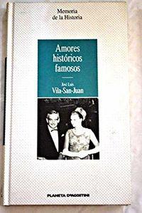 Libro AMORES HISTÓRICOS FAMOSOS