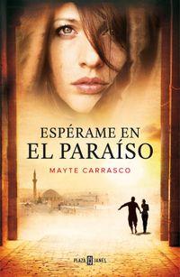 Libro ESPERAME EN EL PARAISO