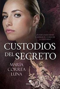 Libro CUSTODIOS DEL SECRETO (EL ULTIMO MANUSCRITO III)