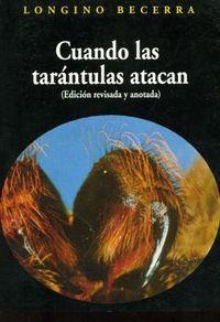 Libro CUANDO LAS TARÁNTULAS ATACAN