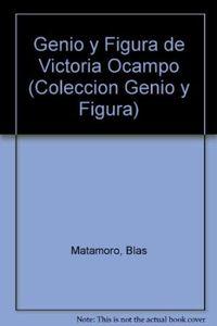 Libro GENIO Y FIGURA DE VICTORIA OCAMPO