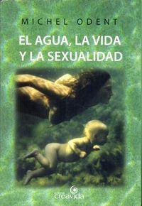 Libro EL AGUA, LA VIDA Y LA SEXUALIDAD