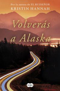 Libro VOLVERÁS A ALASKA