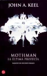 Libro MOTHMAN. LA ULTIMA PROFECIA