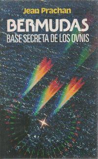 Libro BERMUDAS, BASE SECRETA DE LOS OVNIS